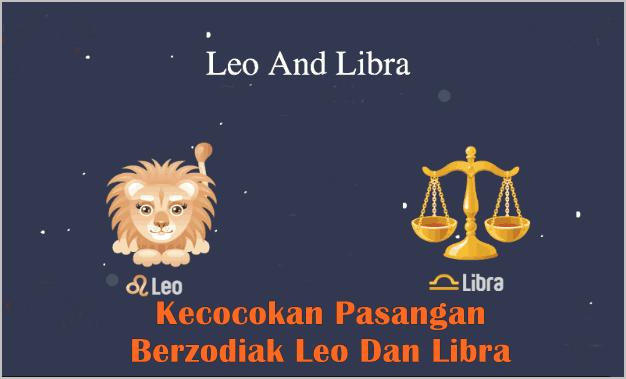 Kecocokan Pasangan zodiak Leo Dan Libra