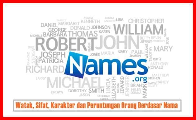 Watak, Sifat, Karakter dan Peruntungan Orang Berdasar Nama
