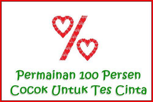 Permainan 100 Persen Cocok Untuk Tes Cinta