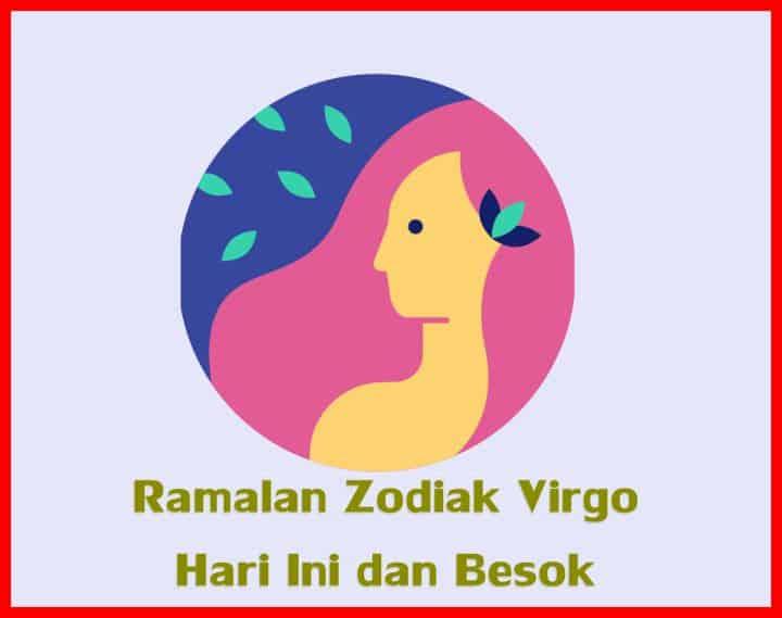 Ramalan Zodiak Virgo Hari Ini dan Besok