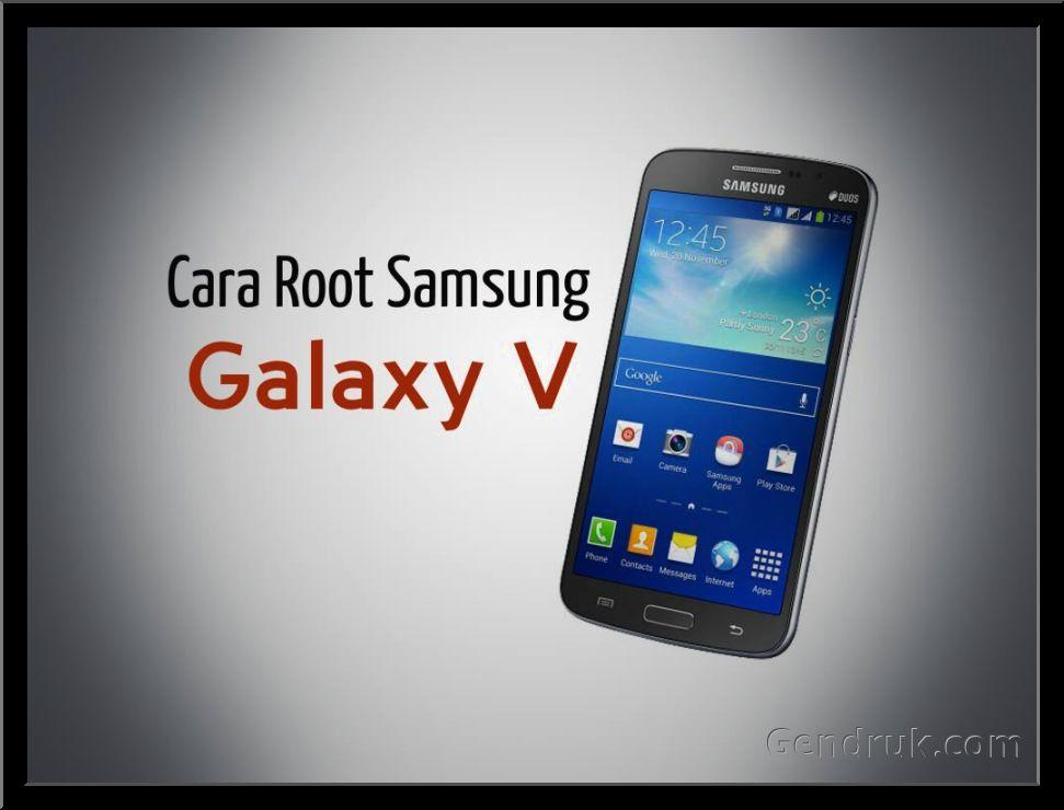 cara root hp samsung galaxy v